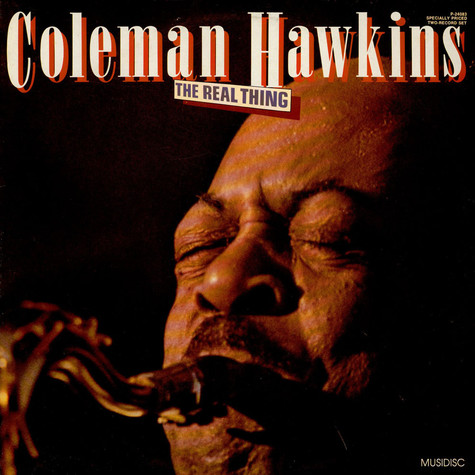 Coleman Hawkins - The Real Thing