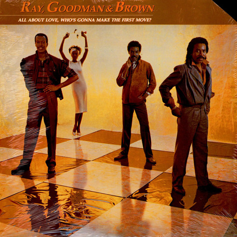 RayGoodman & Brown - All About Love, Who's Gonna Make The First Move?