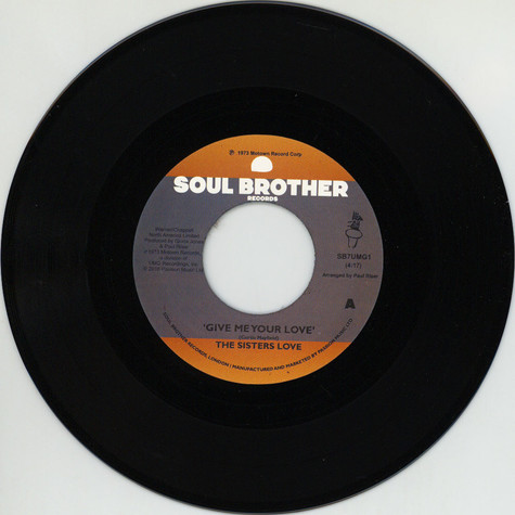 Sisters Love, The - Give Me Your Love / Try It, You'll Like It