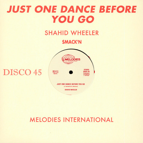Shahid Wheeler - Just One Dance Before You Go