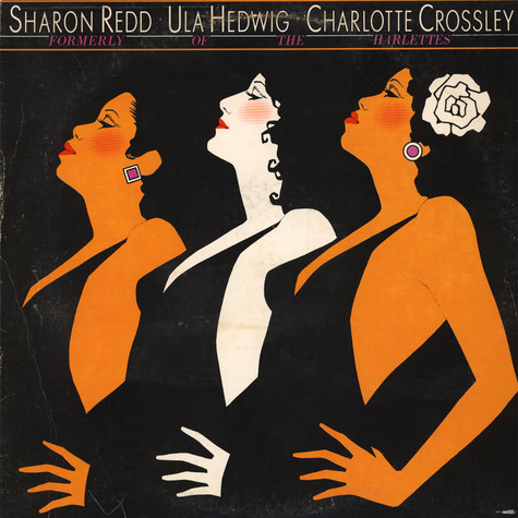 Sharon Redd, Ula Hedwig, Charlotte Crossley - Formerly Of The Harlettes