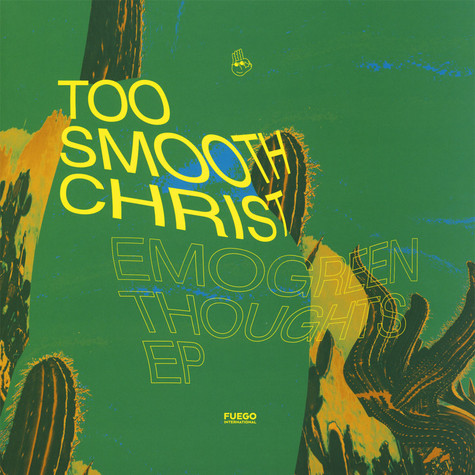Too Smooth Christ - Emogreen Thoughts EP