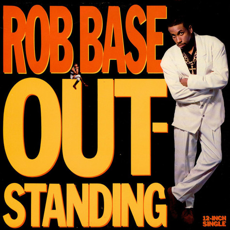Rob Base - Outstanding