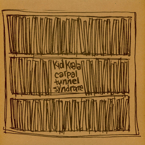 Kid Koala - Carpal Tunnel Syndrome