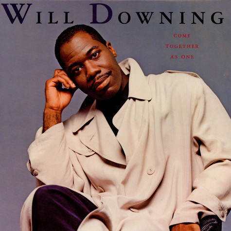 Will Downing - Come Together As One