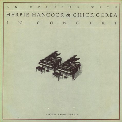 Herbie Hancock & Chick Corea - An Evening With Herbie Hancock & Chick Corea – Special Radio Edition