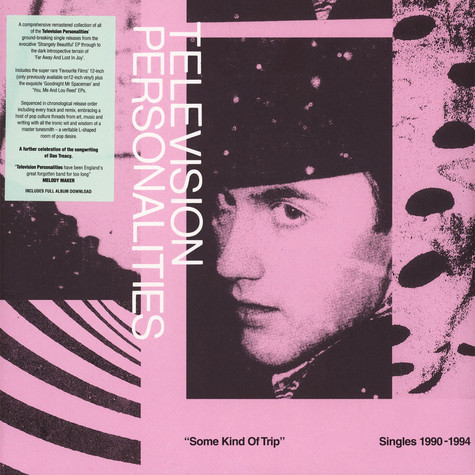 Television Personalities - Some Kind Of Trip: Singles 1990-1994 Record Store Day 2019 Edition