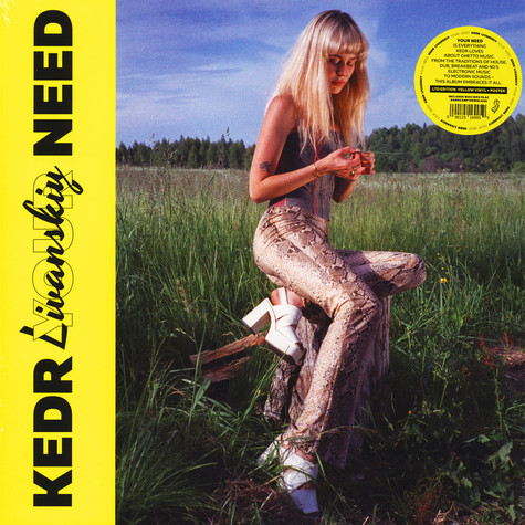 Kedr Livanskiy - Your Need Neon Yellow Vinyl Edition