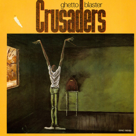 The Crusaders - Ghetto Blaster