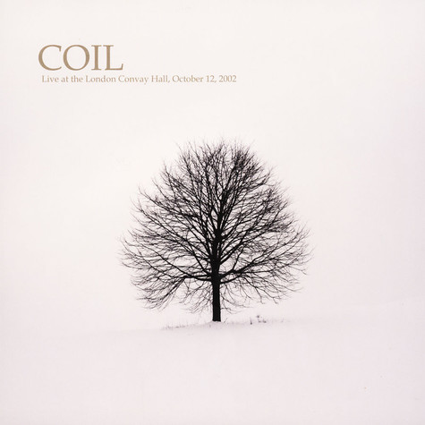 Coil - Live At The London Convay Hall 2002