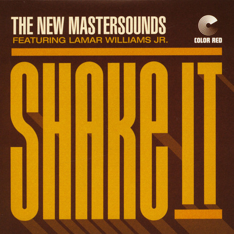 New Mastersounds, The - Shake It Ft. Lamar Williams Jr. / Permission To Land Ft. Jeff Franca