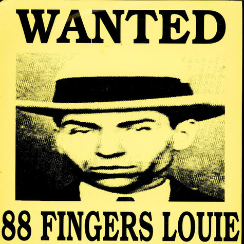 88 Fingers Louie - Wanted