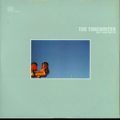 The Timewriter - Back From Exile EP