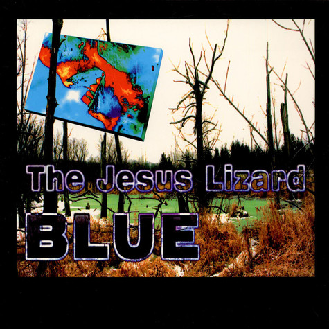 Jesus Lizard, The - Blue