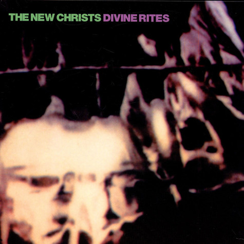 New Christs, The - Divine Rites