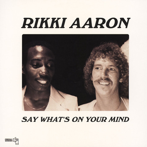 Rikki Aaron - Say What's On Your Mind