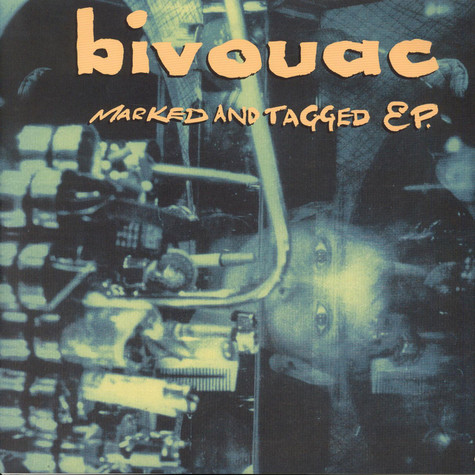 Bivouac - Marked And Tagged EP.