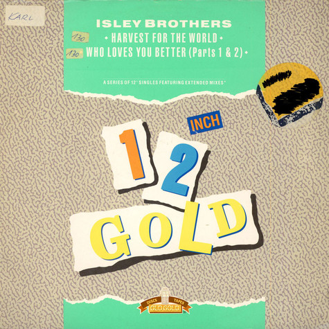 The Isley Brothers - Harvest For The World / Who Loves You Better