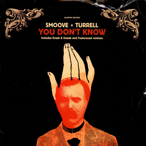 Smoove & Turrell - You dont know