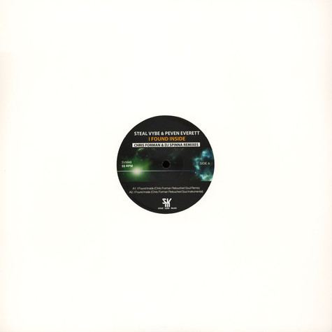 Steal Vybe & Peven Everett - I Found Inside Chris Forman / DJ Spinna Remixes