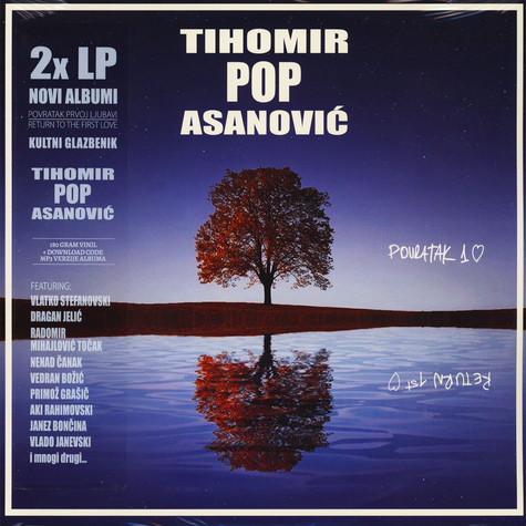 Tihomir Pop Asanovic - Povratak Prvoj Ljubavi & Return To The First Love