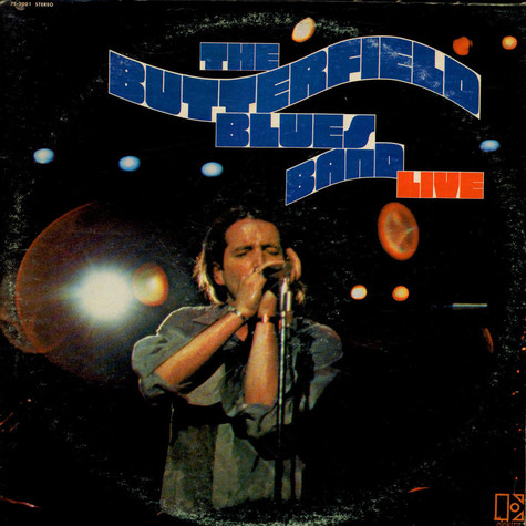 The Paul Butterfield Blues Band - Live