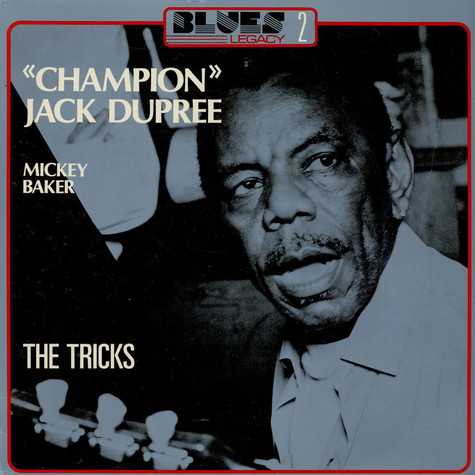 Champion Jack Dupree - The Tricks