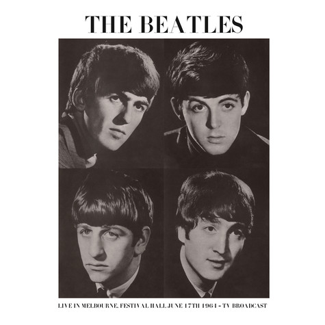 Beatles, The - Live In Melbourne Festival Hall 1964 Tv Broadcast