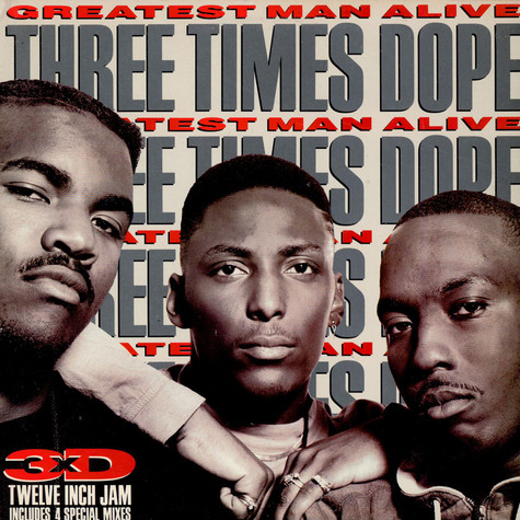 Three Times Dope - Greatest Man Alive