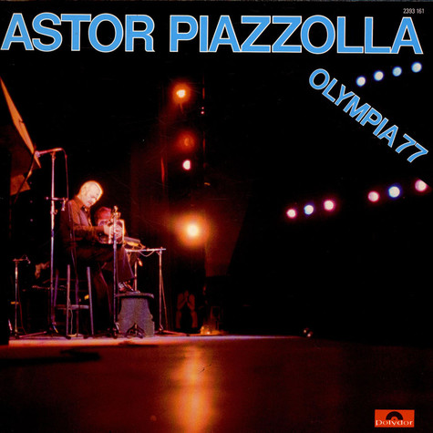 Astor Piazzolla - Olympia 77