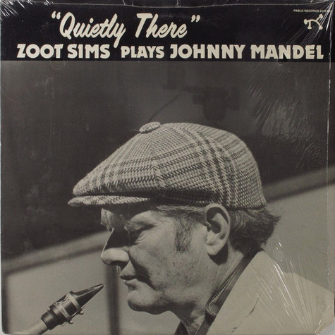 Zoot Sims - Plays Johnny Mandel Quietly There