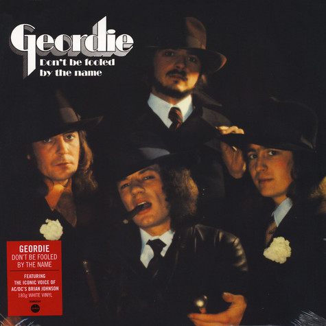 Geordie - Don't Be Fooled By The Name White Vinyl Edition