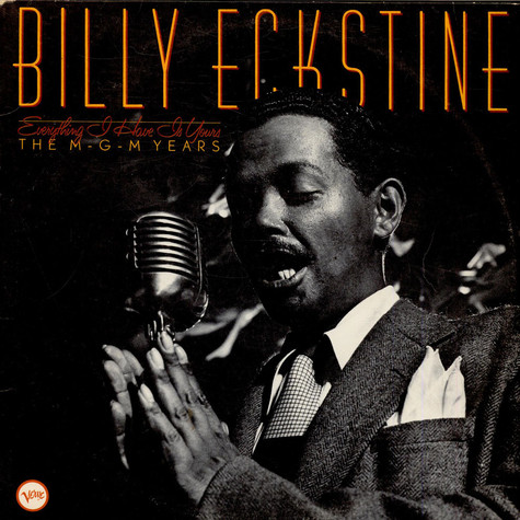 Billy Eckstine - Everything I Have Is Yours (The M-G-M Years)