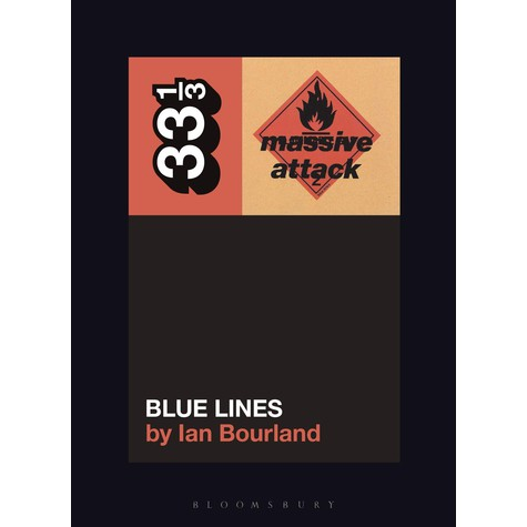 Massive Attack - Blue Lines By Ian Bourland