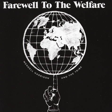 Wendell Harrison & The Tribe - Farewell To The Welfare