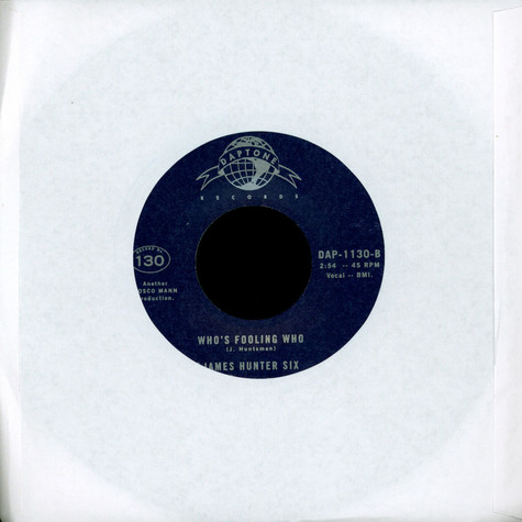 James Hunter Six, The - I Can Change Your Mind / Who's Fooling Who
