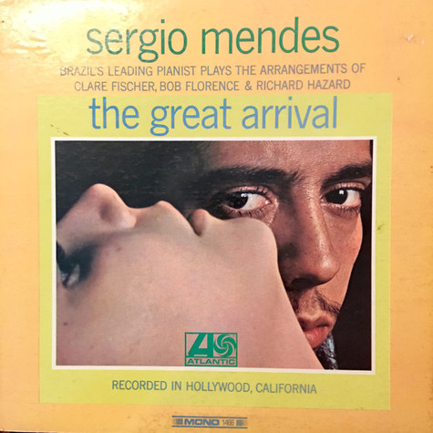 Sergio Mendes - The Great Arrival