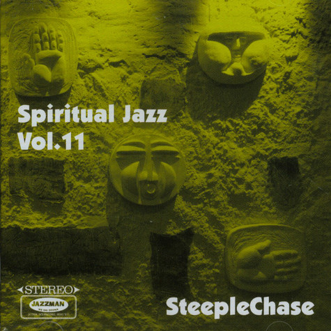 Spiritual Jazz - Volume 11: Steeplechase