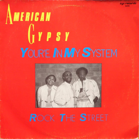 American Gypsy - You're In My System