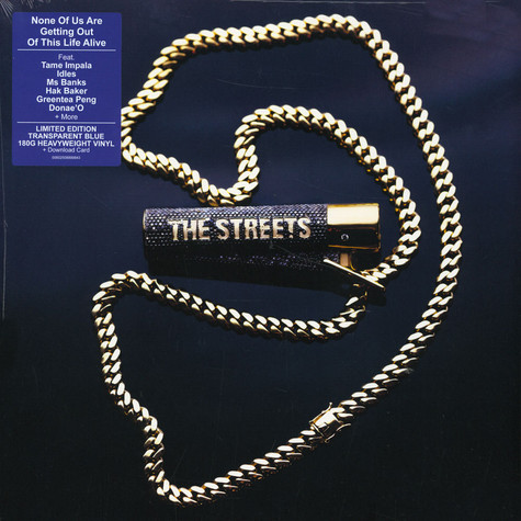 Streets, The - None Of Us Are Getting Out Of This Life Alive Limited Blue Vinyl Edition