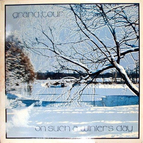 Grand Tour - On Such A Winter's Day
