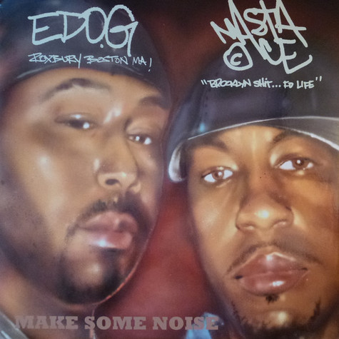 Ed O.G & Masta Ace / Jahpan / Time Machine (2) / Shawn Jackson (2) - Make Some Noise