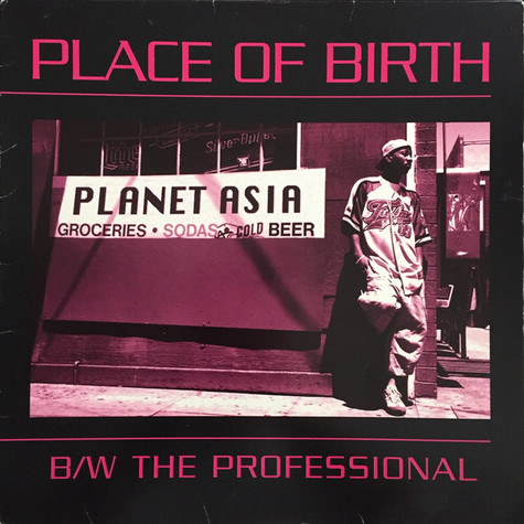 Planet Asia - Place Of Birth