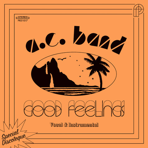 A. C. Band - Good Feelings