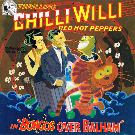 Chilli Willi And The Red Hot Peppers - Bongos Over Balham