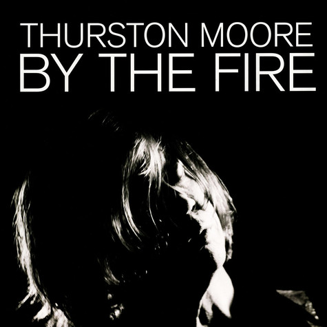 Thurston Moore - By The Fire Transparent Orange Vinyl Edition