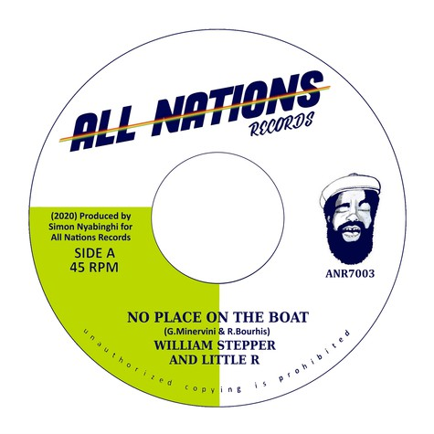 William Stepper & Little R / Simon Nyabinghi - No Place On The Boat / Some Place On The Dub