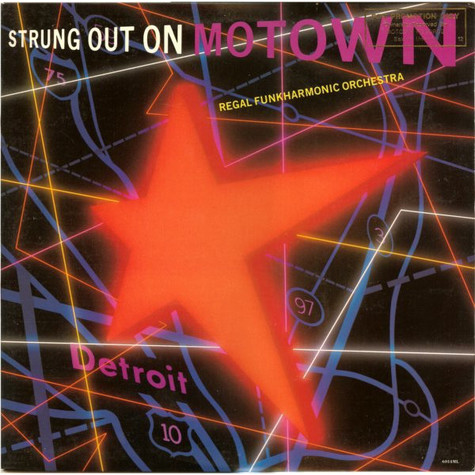 Regal Funkharmonic Orchestra - Strung Out On Motown