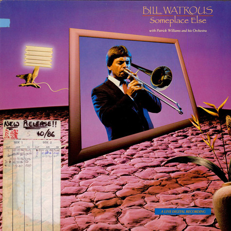 Bill Watrous With Patrick Williams And His Orchestra - Someplace Else