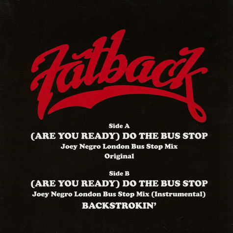 Fatback Band, The - (Are You Ready) Do The Bus Stop Dave Lee Remixes